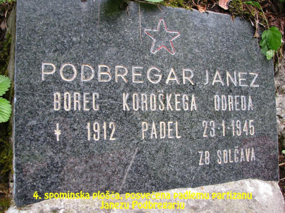 Spominska plošča, posvečena padlemu partizanu Janezu Podbregarju