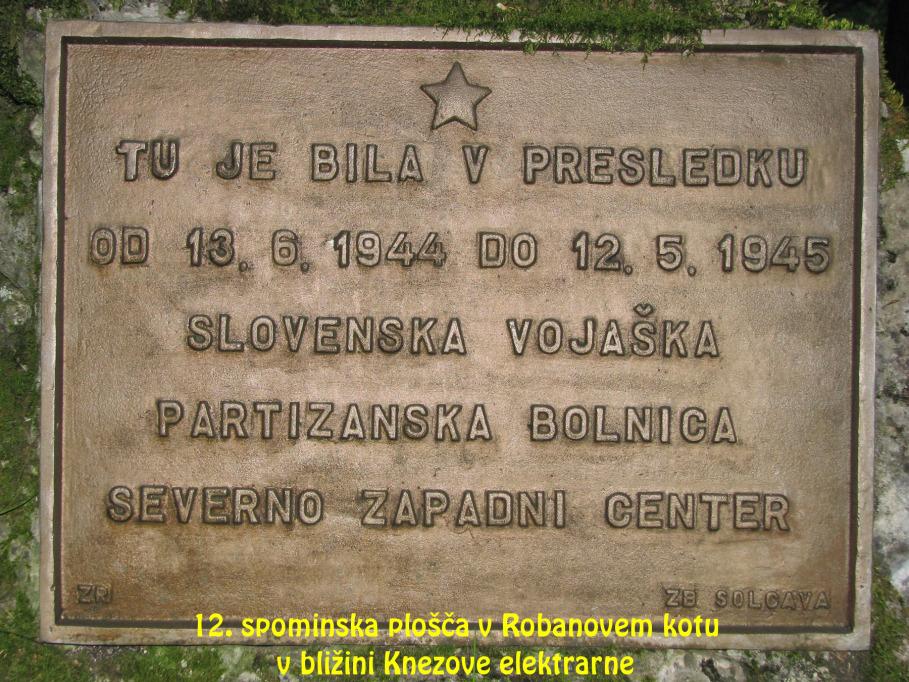 Spominska plošča v Robanovem kotu v bližini Knezove elektrarne