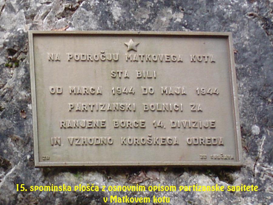Spominska plošča z osnovnim opisom partizanske sanitete v Matkovem kotu