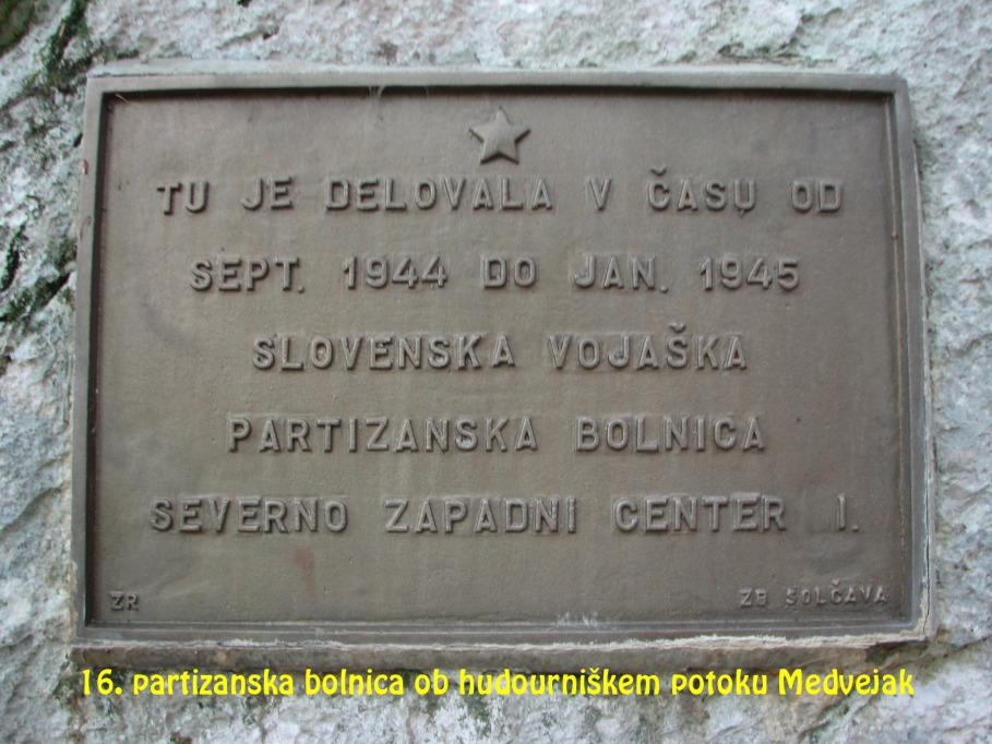 Partizanska bolnica ob hudourniškem potoku Medvejak