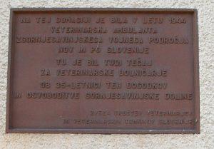 Spominska plošča – obeležje delovanja veterinarske ambulante Zgornjesavinjskega vojnega področja 1944